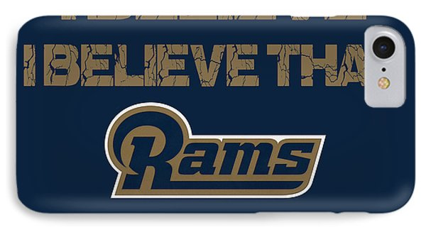 St Louis Rams I Believe IPhone Case
