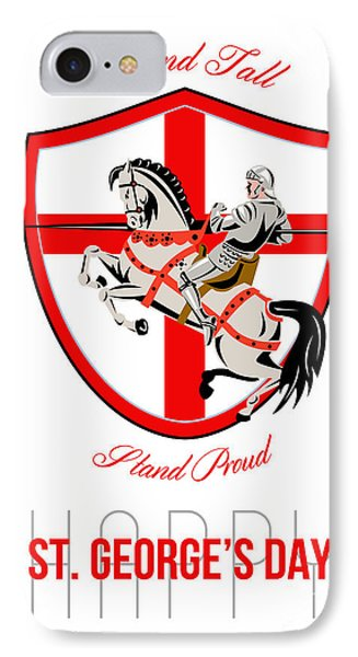 Stand Tall Happy St George Day Retro Poster Phone Case by Aloysius Patrimonio