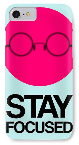 Stay Focused Circle Poster 1 IPhone Case