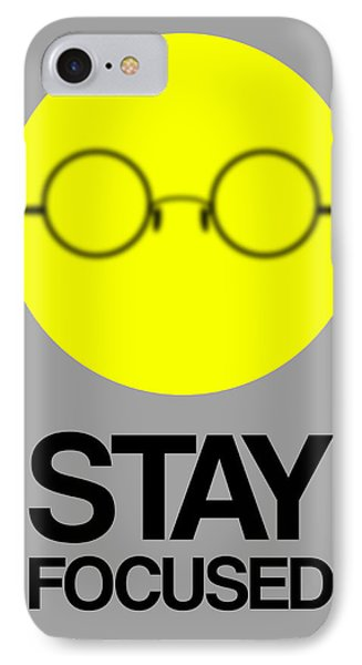 Stay Focused Circle Poster 2 IPhone Case