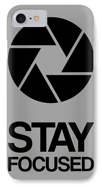 Stay Focused Circle Poster 3 IPhone Case
