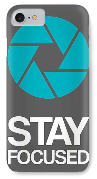 Stay Focused Circle Poster 4 IPhone Case