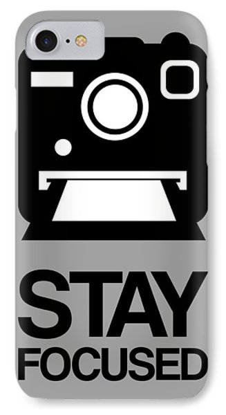 Stay Focused Polaroid Camera Poster 1 IPhone Case
