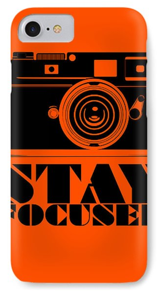 Stay Focused Poster IPhone Case