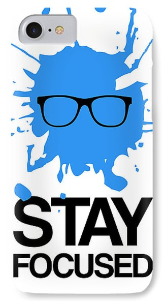 Stay Focused Splatter Poster 2 IPhone Case by Naxart Studio