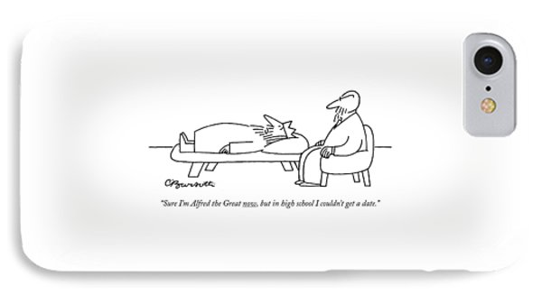 Sure I'm Alfred The Great Now IPhone Case by Charles Barsotti