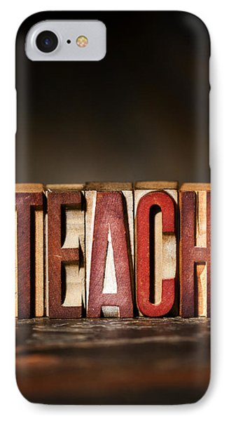 Teach Antique Letterpress Printing Blocks IPhone Case by Donald  Erickson