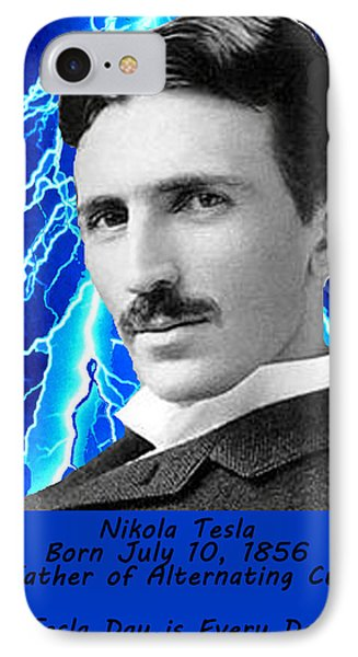 Tesla Day Is Every Day IPhone Case by Bruce Iorio