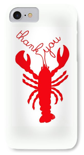 Thank You Lobster With Feelers Phone Case by Julie Knapp