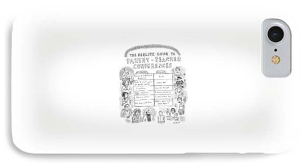 'the Berlitz Guide To Parent-teacher Conferences' IPhone Case by Roz Chast