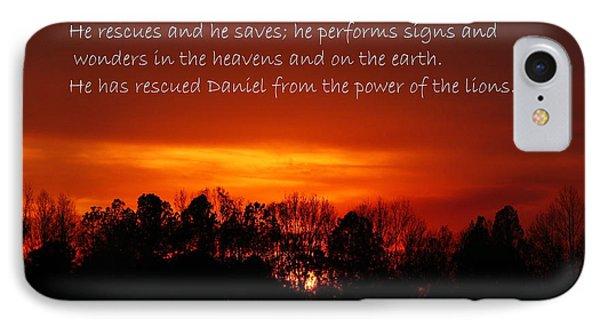 The Bibles Says.... Daniel 6 Vs 27 Niv IPhone Case by Reid Callaway