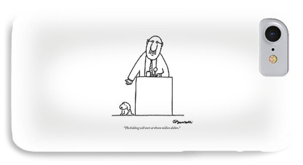 The Bidding Will Start At Eleven Million Dollars IPhone Case by Charles Barsotti