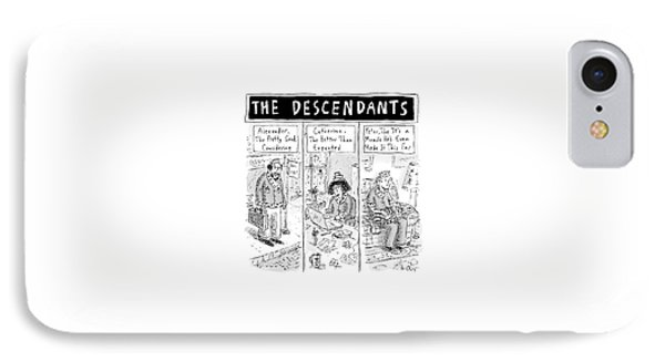 The Cartoon Displays Three Mediocre Descendants IPhone Case by Roz Chast