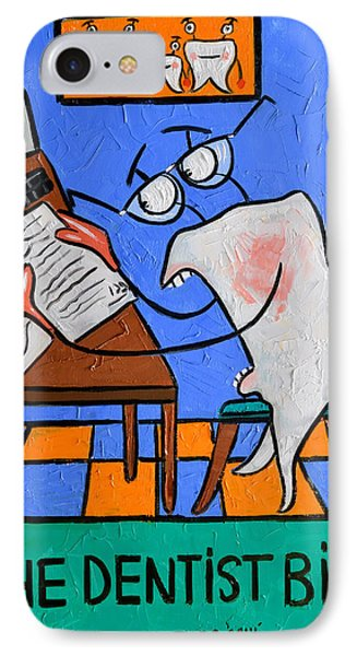 The Dentist Bill Phone Case by Anthony Falbo