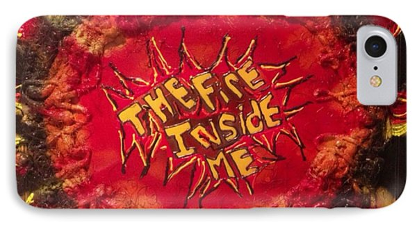 The Fire Inside Me IPhone Case by Lisa Piper