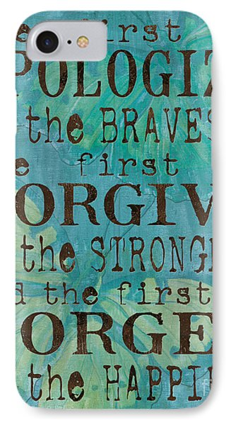 The First To Apologize IPhone Case by Debbie DeWitt