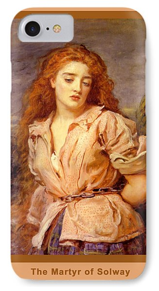 The Martyr Of The Solway Poster Phone Case by John Everett Millais