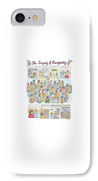 'the Tragedy Of Prosperity' IPhone Case by Roz Chast