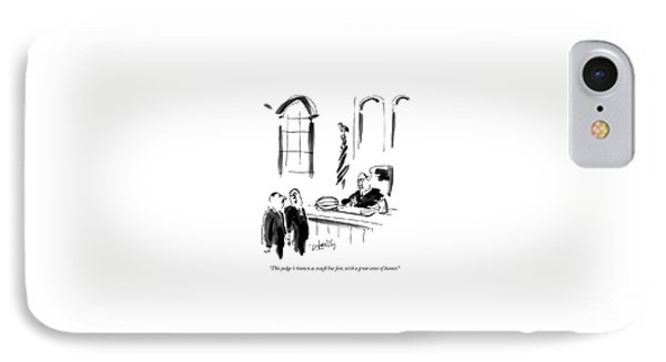 This Judge Is Known As Tough But Fair IPhone Case by Donald Reilly