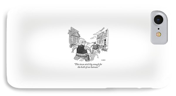This Town Ain't Big Enough For The Both IPhone Case by Pat Byrnes