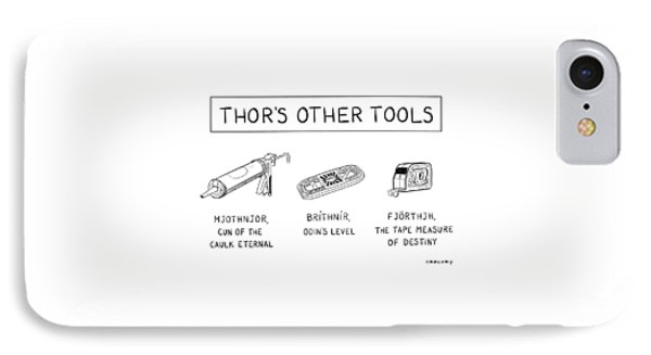 Thor's Other Tools -- Various Carpentry Tools IPhone Case