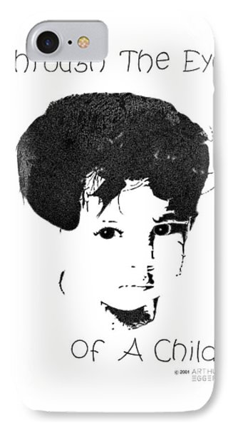 IPhone Case featuring the drawing Through The Eyes Of A Child by Arthur Eggers