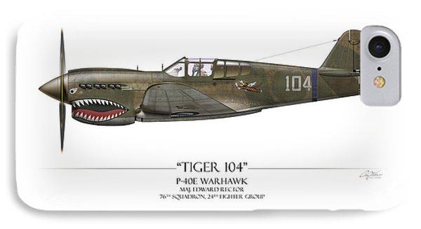 Tiger 104 P-40 Warhawk - White Background IPhone Case by Craig Tinder