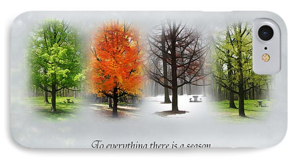To Everything There Is A Season IPhone Case