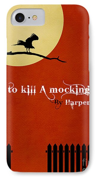 Mockingbird iPhone 7 Case - To Kill A Mockingbird Book Cover Movie Poster Art 1 by Nishanth Gopinathan