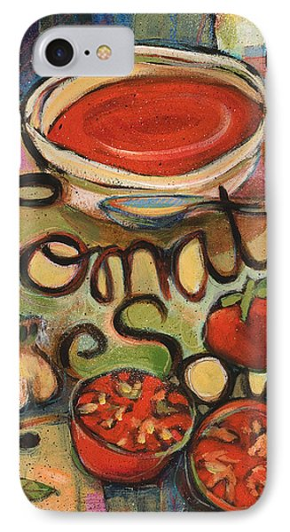 Tomato Soup Recipe IPhone Case by Jen Norton