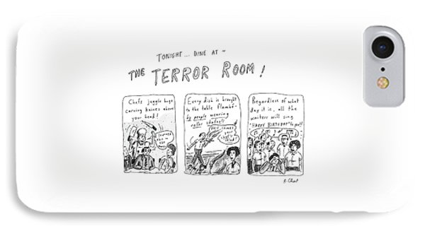 Tonight... Dine At The Terror Room IPhone Case by Roz Chast