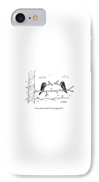 Buzzard iPhone 7 Case - Two Buzzards Sit And Talk On A Branch by David Sipress