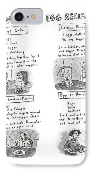 Untested Egg Recipes IPhone Case by Roz Chast