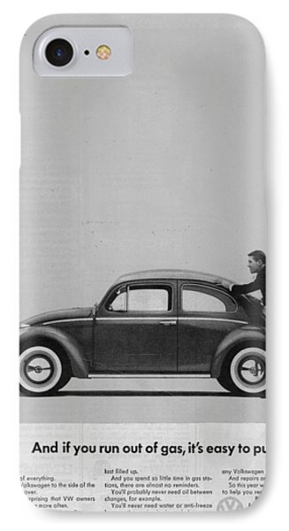 Vw Beetle Advert 1962 - And If You Run Out Of Gas It's Easy To Push IPhone Case by Georgia Fowler