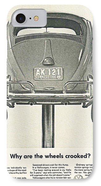 Vw Beetle Advert 1962 - Why Are The Wheels Crooked? IPhone Case by Georgia Fowler