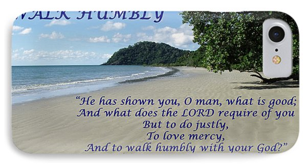 Walk Humbly With Your God IPhone Case