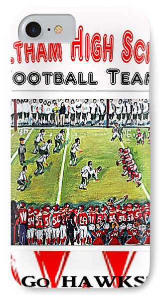 IPhone Case featuring the painting Waltham High School Hawks by Rita Brown