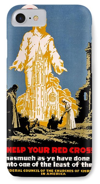 War Poster - Ww1 - Christians Support Red Cross Phone Case by Benjamin Yeager