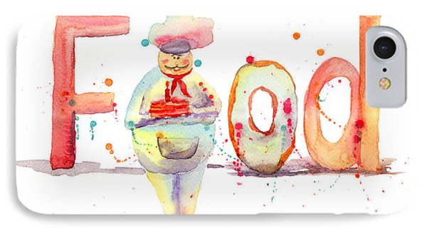 Watercolor Illustration Of Inscription Food With Chef  Phone Case by Regina Jershova