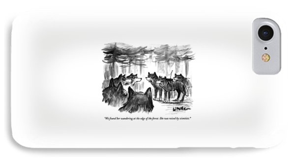 We Found Her Wandering At The Edge Of The Forest IPhone Case by Warren Miller