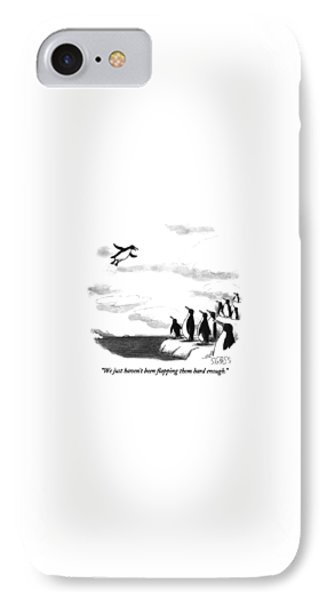 Penguin iPhone 7 Case - We Just Haven't Been Flapping Them Hard Enough by Sam Gross