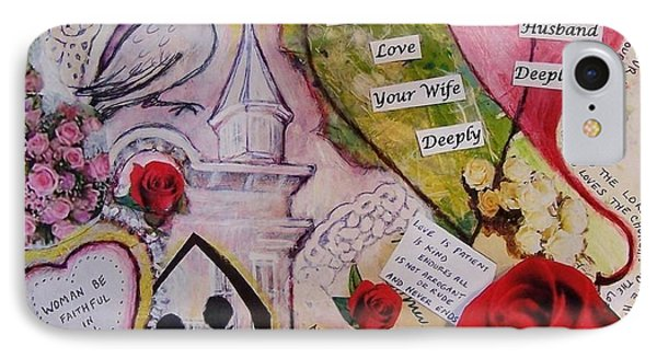 Wedding Vows Of God - A Good Husband And A Good Wife IPhone Case by Dana Vacca