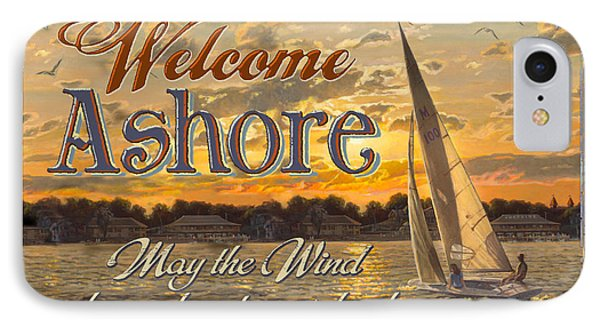 Welcome Ashore Sign IPhone Case by JQ Licensing