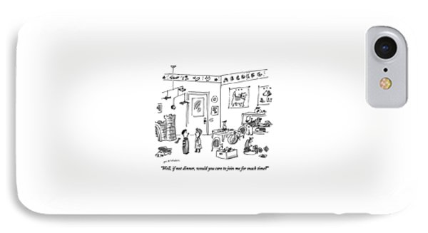 Well, If Not Dinner, Would You Care To Join IPhone Case by Michael Maslin
