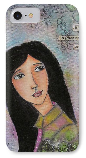 IPhone Case featuring the painting What Is A Friend ? by Nicole Nadeau