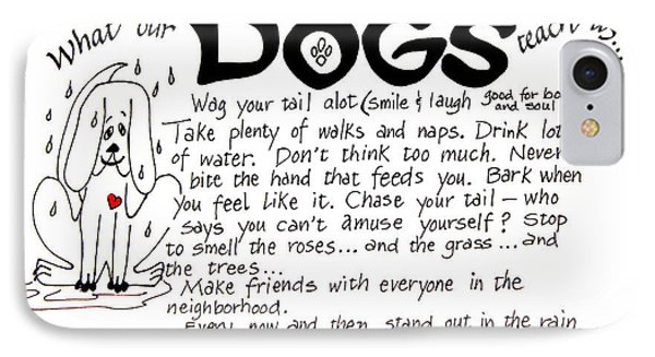 What Our Dogs Teach Us IPhone Case