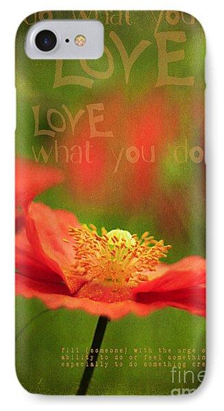 What You Love IPhone Case by Darren Fisher