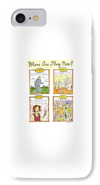 Where Are They Now? IPhone 7 Case by Roz Chast