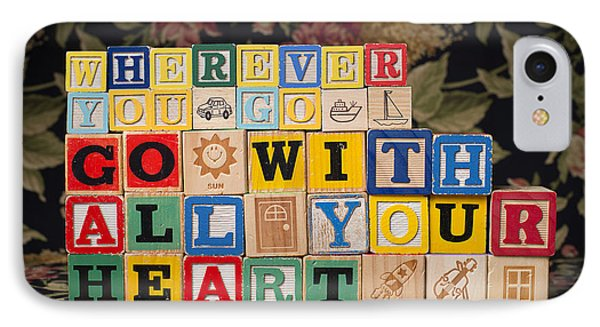 Wherever You Go Go With All Your Heart IPhone Case