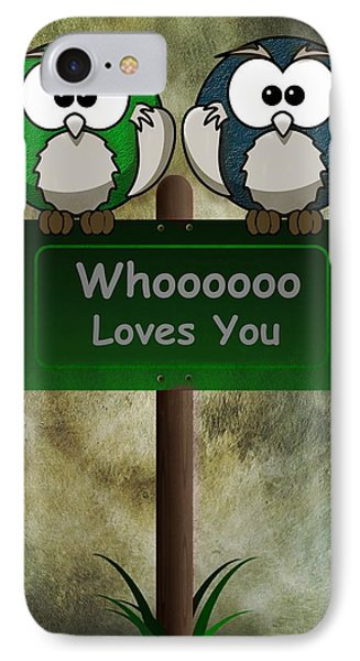 Whoooo Loves You  Phone Case by David Dehner